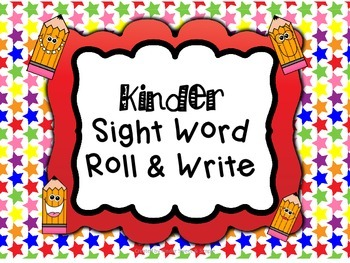 Kindergarten Sight Words Roll and Write