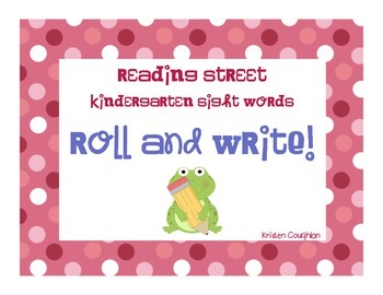 Kindergarten Sight Words Roll and Write (Reading Street)