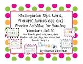 Kindergarten Sight Words, Sounds, Phonics Activities (Unit 10 Reading Wonders)