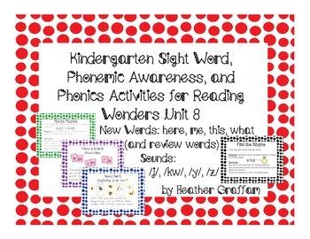 Kindergarten Sight Words, Sounds, Phonics Activities (Unit 8 Reading Wonders)