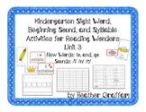 Kindergarten Sight Words, Sounds, Syllable Activities (Uni