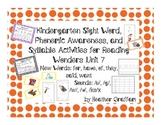 Kindergarten Sight Words, Sounds, Syllable Activities (Unit 7 Reading Wonders)