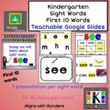 Kindergarten Sight Words Teachable Google Slides