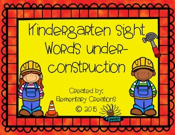 Kindergarten Sight Words Under Construction