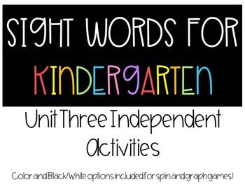 Kindergarten Sight Words - Unit Three Independent Activities