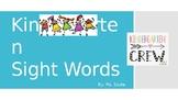 Kindergarten Sight Words Week 1; updated!