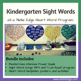 Kindergarten Sight Words Bundle (a.k.a. Nellie Edge Heart Word Program)