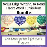 Kindergarten Sight Words (a.k.a. Nellie Edge Heart Word Program)