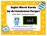Kindergarten Sight Words by Articulation Target