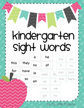 Kindergarten Sight Words-print, laminate, cut. For home or centers.
