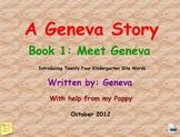 Kindergarten Site Words A Geneva Story Book 1 Meet Geneva a Pinkley Product