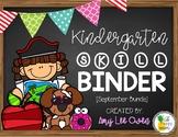 Kindergarten Skill Binder (September Bundle)