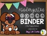 Kindergarten Skill Binder [The Puppy Edition]