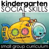 Kindergarten Social Skills Activities: Social Skills Group Counseling Curriculum