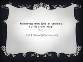 Kindergarten Social Studies Curriculum Map for Unit 1 Scho