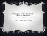 Kindergarten Social Studies Curriculum Map for Unit 2 Self
