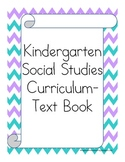 Kindergarten Social Studies Curriculum/Class Book (Now for