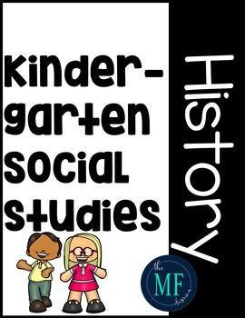 Kindergarten Social Studies: History