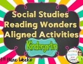 Kindergarten Social Studies Reading Wonders Aligned Activi