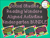 Kindergarten Social Studies Reading Wonders Aligned Activities- BUNDLE