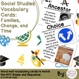 Kindergarten Social Studies Vocabulary Cards: Families, Change, and Time (Large)