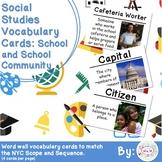 Kindergarten Social Studies Vocabulary Cards: School and School Community