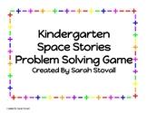Kindergarten Space Stories Problem Solving Game