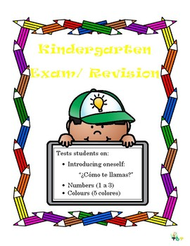Kindergarten Spanish Exam/ Revision