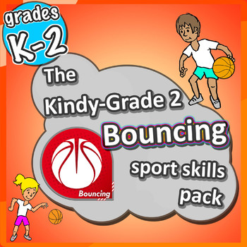 Kindergarten Sport - The Bouncing PE LESSONS Skill & Games