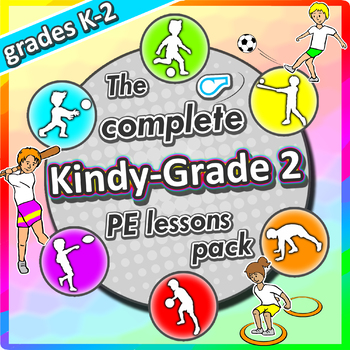 Kindergarten to Grade 2 PE Games - Complete Sport Skill and Games Pack 2017