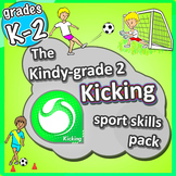 PE Games for K-2 - Kicking lessons: Sport Skills & Games pack