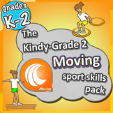 PE Games for K-2 - Moving lessons: Sport Skills & Games pack