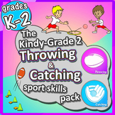 PE Games for K-2 - Throw & Catch lessons: Sport Skills & G