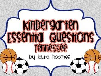 Kindergarten Sports Essential Questions COMMON CORE Tennessee