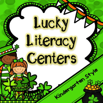 Kindergarten St. Patrick's Day Literacy Centers -- March Literacy Centers