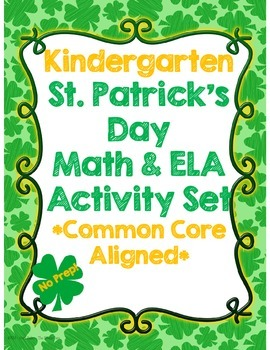 Kindergarten St. Patrick's Day Math & ELA Activity Set *No Prep*
