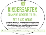 Kindergarten Stamping Centers Ready to Go Literacy Centers: Set 3 CVC