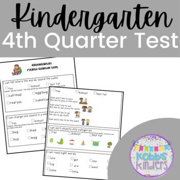 Kindergarten Standards Based Assessment - 4th Quarter