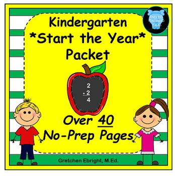 Kindergarten Start the Year Packet