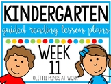 Kindergarten Step by Step Guided Reading Plans: Week 11