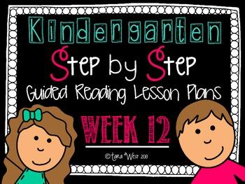 Kindergarten Step by Step Guided Reading Plans: Week 12