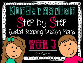 Kindergarten Step by Step Guided Reading Plans: Week 3