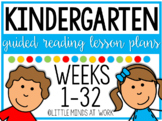 Kindergarten Step by Step Guided Reading Plans: Weeks 1-32 BUNDLED *EDITABLE*