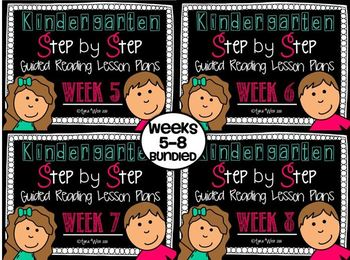 Kindergarten Step by Step Guided Reading Plans: Weeks 5-8