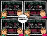 Kindergarten Step by Step Guided Reading Plans: Weeks 9-12