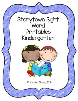 Kindergarten Storytown Sight Word Printables