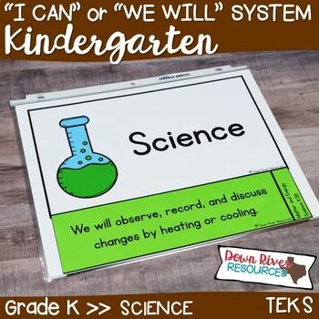 Kindergarten Streamlined Science TEKS I Can Statements