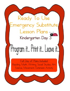 Kindergarten No Prep Editable Substitute, Emergency Lesson Plans, Day 3