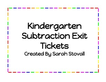 Kindergarten Subtraction Exit Tickets