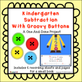 Kindergarten Subtraction With Groovy Buttons